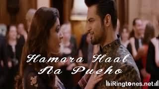 Hamara Haal Na Pucho Ringtone – Latest New Bollywood Ringtones Free Download