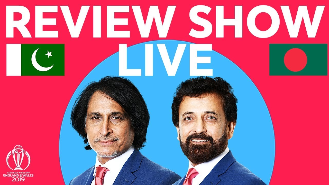 The Review LIVE – Pakistan v Bangladesh | ICC Cricket World Cup 2019