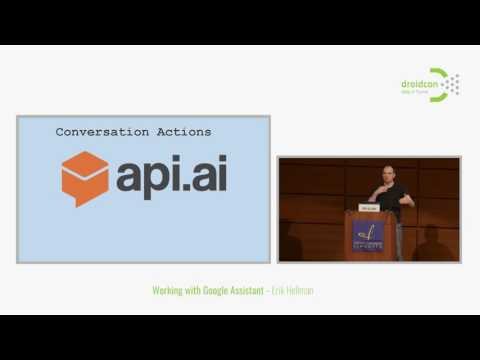 Droidcon Italy 2017 // Working with Google Assistant - Erik Hellman