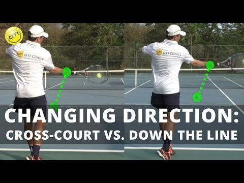 Changing Direction: Cross-Court vs. Down The Line