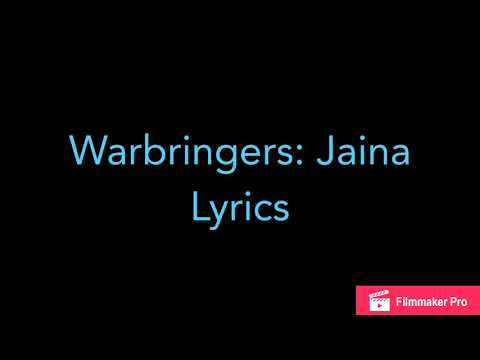 Warbringers: Jaina Lyrics