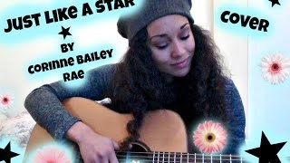 Just Like A Star - Corinne Bailey Rae  (Cover Leslie Kunz)