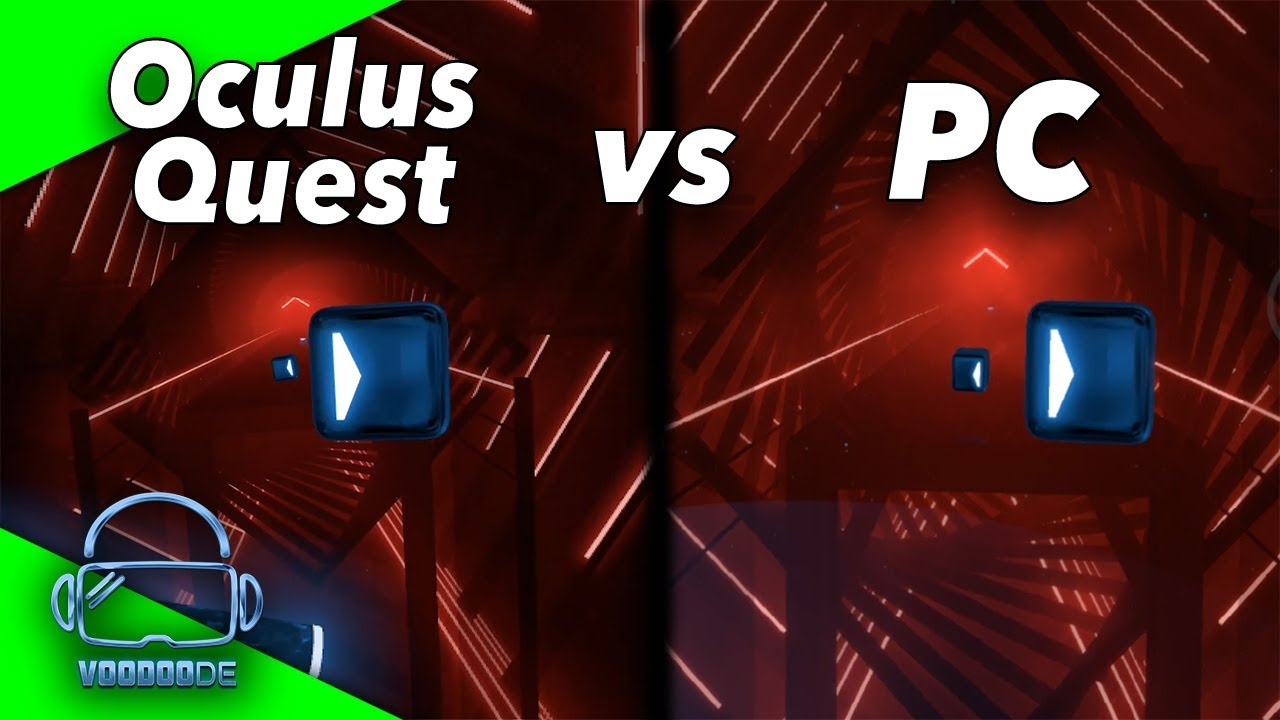 Oculus Quest vs  PC - What are the differences? Beat Saber VR comparison