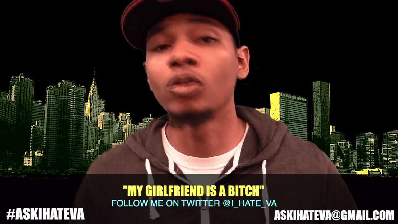 my girlfriend is a bitch