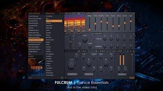 FLEX Library | Fulcrum Trance Essentials Preset Walkthrough