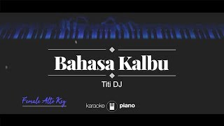 Raisa / Titi DJ - Bahasa Kalbu (KARAOKE PIANO - FEMALE LOWER KEY)