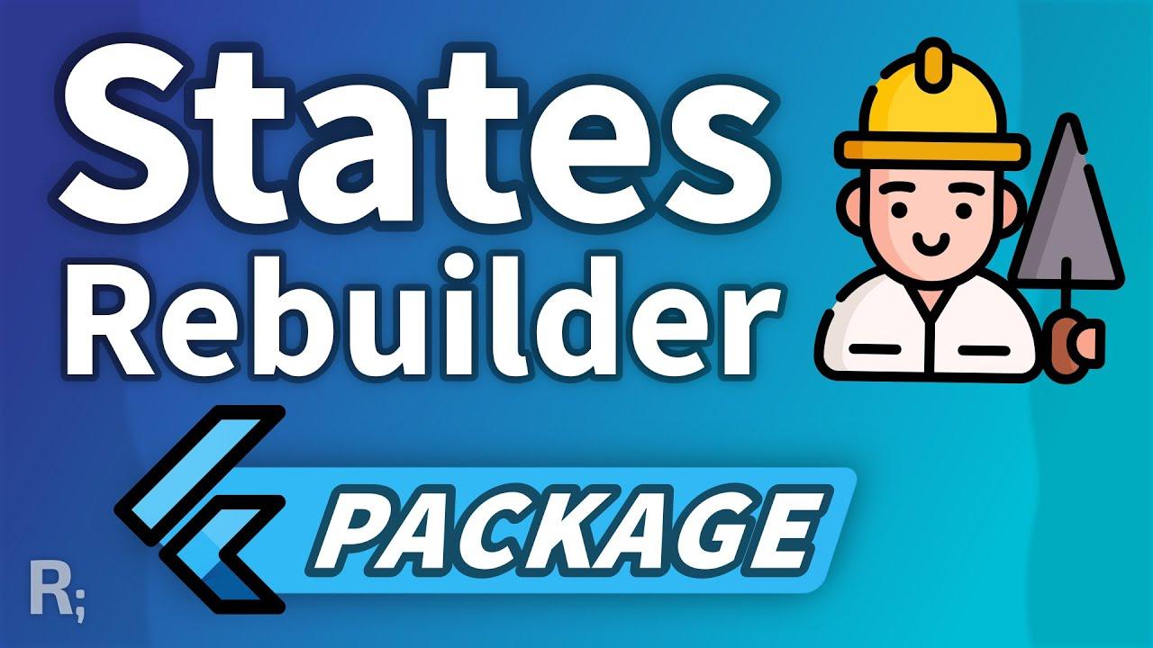 States Rebuilder – ZERO Boilerplate Flutter State Management