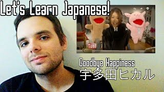 Gambar cover Learn Japanese with Goodbye Happiness by Utada Hikaru