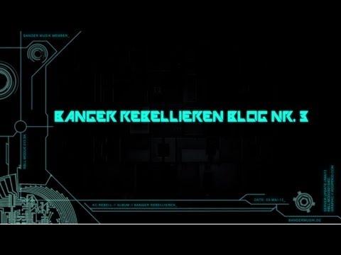KC Rebell - BANGER REBELLIEREN Blog Nr. 3
