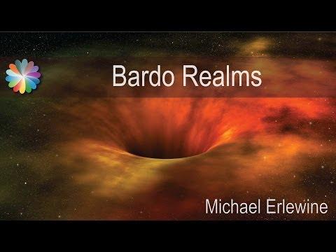 The Bardo Realms - Tibetan Buddhism