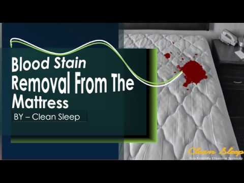 Best Tips To Blood Stain Removal From The Mattress | Mattress Stain Cleaning Tips