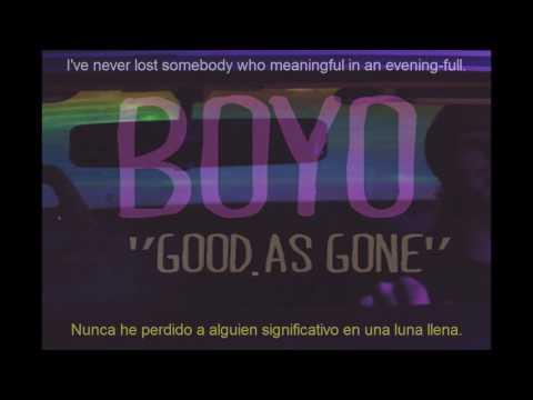 BOYO - Good as gone (Subtítulos en español) [Lyrics]
