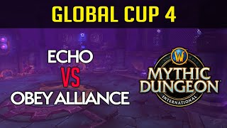 Echo vs Obey Alliance |  Global Cup 4