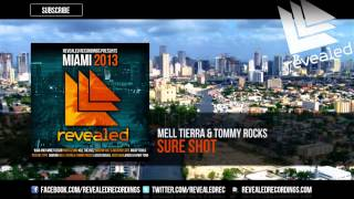 Mell Tierra & Tommy Rocks - Sure Shot  (Revealed Recordings Presents Miami 2013 Preview) [6/10]