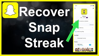 How To Recover Snapchat Streaks