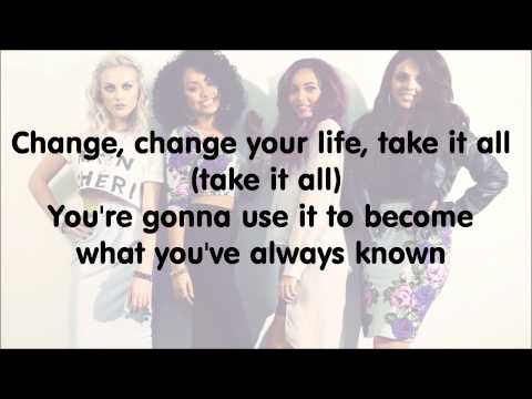 Little Mix - Change Your Life (with Lyrics)