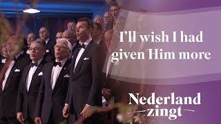 Nederland Zingt: I'll wish I had given Him more