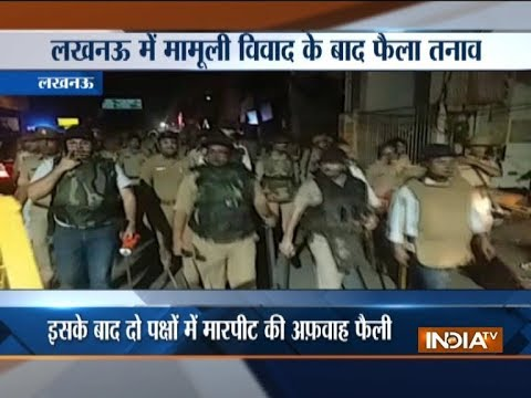 Uttar Pradesh: Clash between two groups in Aminabad area of Lucknow