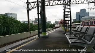 Argo Parahyangan Masuk Stasiun Gambir Diiringi Instrument Lagu Kicir Kicir