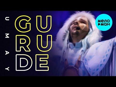 GURUDE - Umay Single