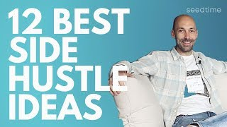 12 Best Side Hustle Ideas for 2019 [That Pay Well]