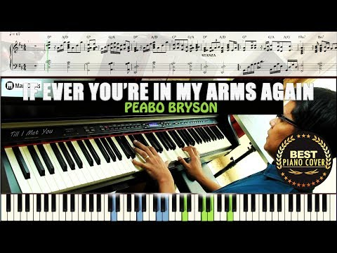If Ever You're In My Arms Again / Piano Tutorial Sheet Music Guide