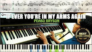 ♪ If Ever You're In My Arms Again - Peabo Bryson / Piano Cover Instrumental Tutorial Guide