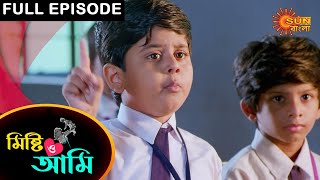 Mishti O Ami - Full Episode | 08 Feb 2021 | Sun Bangla TV Serial | Bengali Serial