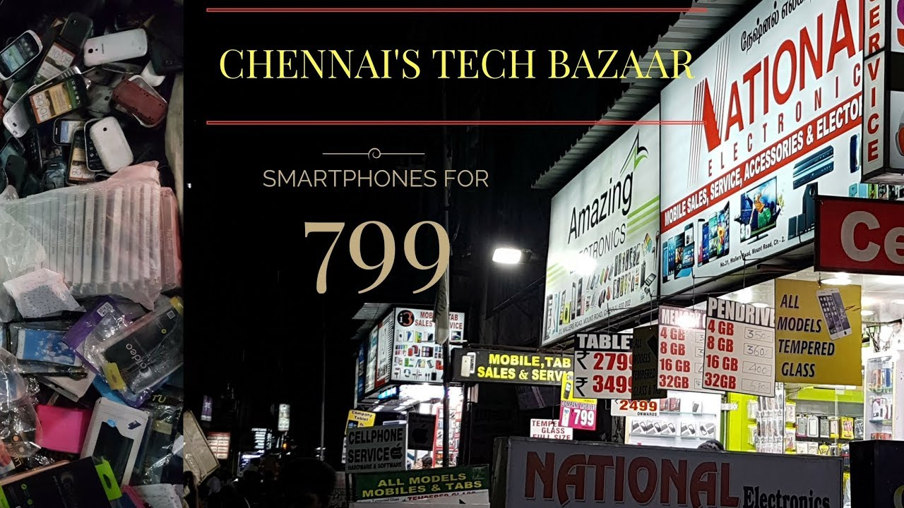 Ritchie Street Chennai - Cheapest electronic bazaar - Yeh Chennai ka Chor  bazaar hai!!        YTB