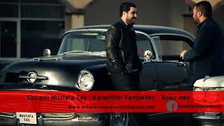 Sincanlı Mustafa Taş - Karanfilim Pembeden - Nolur Hey