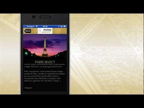 Démo (Français) - PARIS SELECT - Application Gratuite pour iPhone & iPad