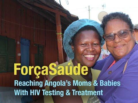 ForçaSaúde: HIV Services for Angola's Moms & Babies