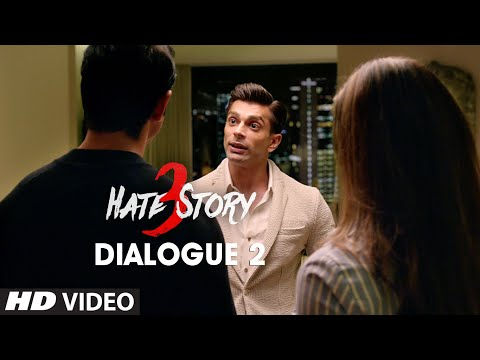 Hate Story 3 Dialogue - Matlab Jaan Jaaye Lekin Sambhog Hone Na Paaye