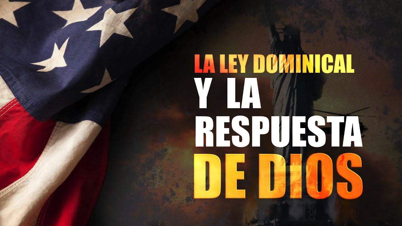 La Ley Dominical y La Respuesta de Dios #3 / Serie Tiempos de Prueba | Oliver Coronado