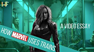 How MARVEL Uses Trains [A Video Essay]