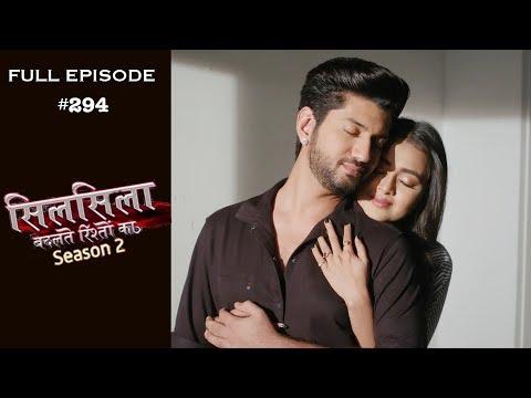 Silsila Badalte Rishton Ka - 18th July 2019 - सिलसिला बदलते रिश्तों का  - Full Episode
