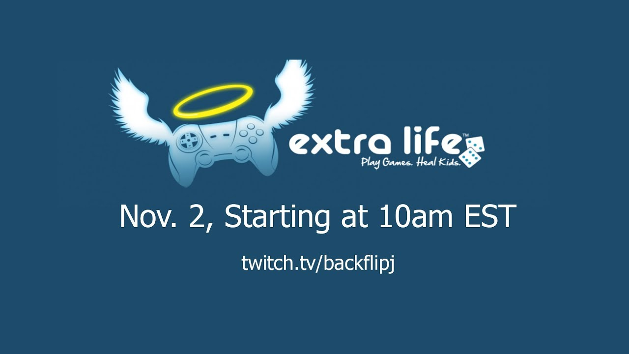 EXTRA LIFE ANNOUNCEMENT - NOV 2