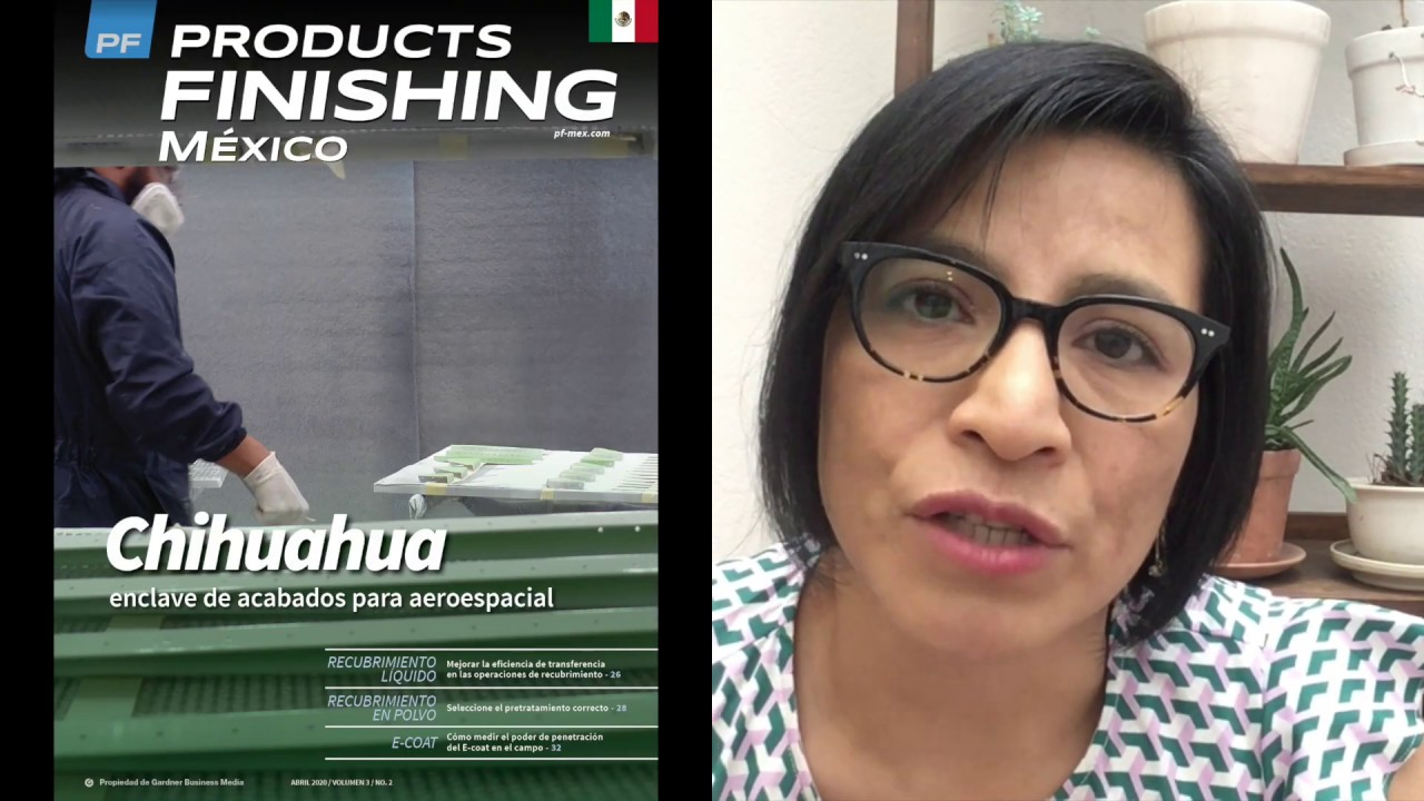 VIDEO: Consulte el número de abril de Products Finishing México