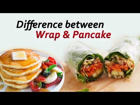 Difference between Wrap & Pancake- Diet Talk- Dr. Eleen Canday