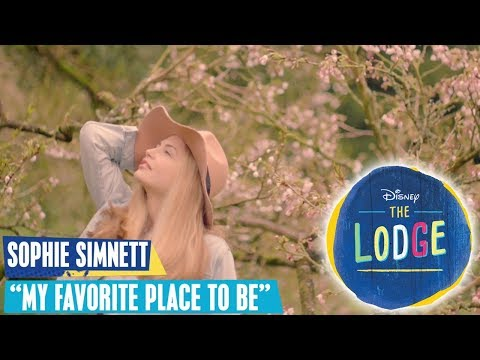 THE LODGE 🎵 Sophie Simnett: My Favorite Place To Be 🎵  Disney Channel