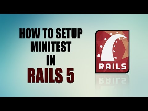 Learn How To Use Minitest in Rails 5   Beginners Guide to Test Driven Development