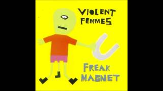 Watch Violent Femmes Forbidden video