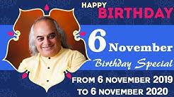6 November Birthday Special || 6 November 2019 to 6 November 2020 || Pt. Ajai Bhambi ||