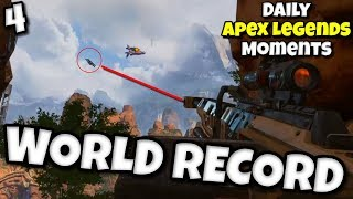 *WORLD RECORD* LONGEST SHOT ~ Daily Apex Legends Moments #4 / Funny Epic WTF Apex Legends Moments