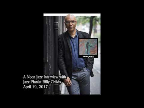A Neon Jazz Interview with Jazz Pianist Billy Childs