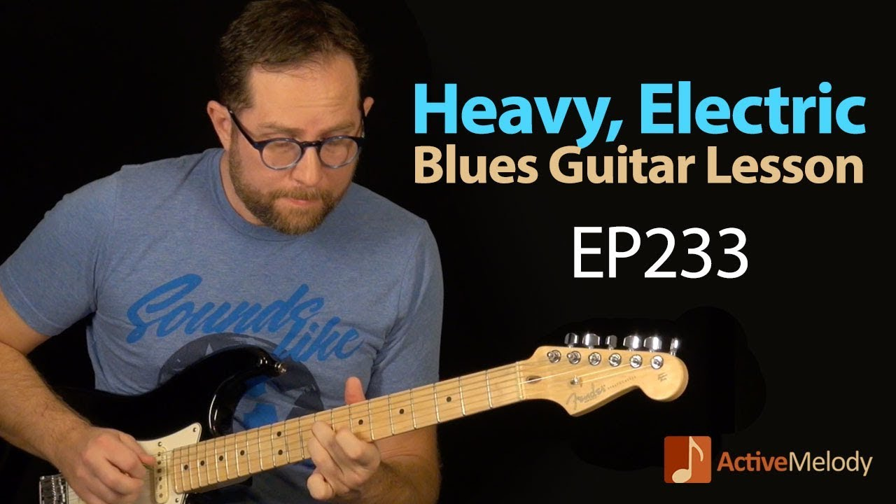 Heavy, electric blues guitar lesson - Learn a classic blues lead on guitar - EP233