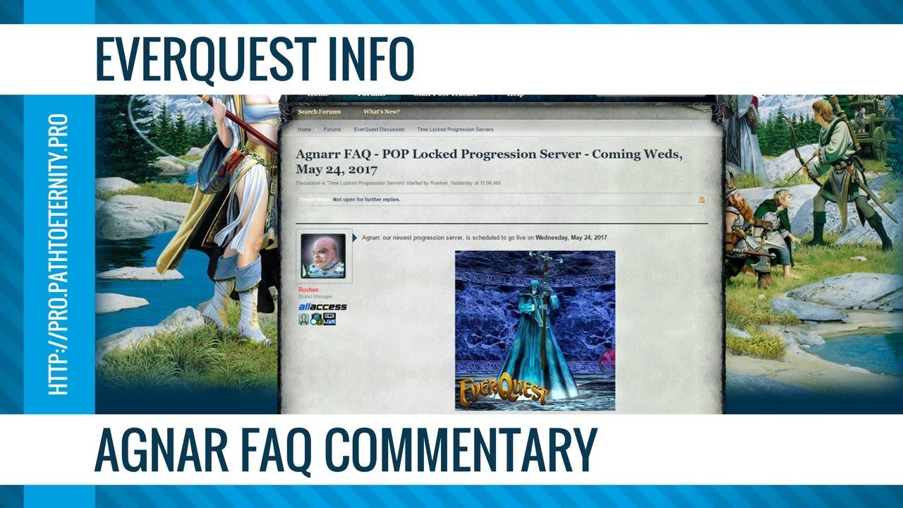 EverQuest Info: Agnarr FAQ Commentary