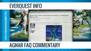 EverQuest Info: Agnarr FAQ Commentary