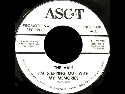 The Vals -  I'm Stepping Out With My Memories