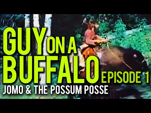 Guy On A Buffalo - Episode 1 (Bears, Indians & Such)